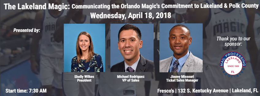 Lakeland Magic: Communicating the Orlando Magic's Commitment to Lakeland & Polk County